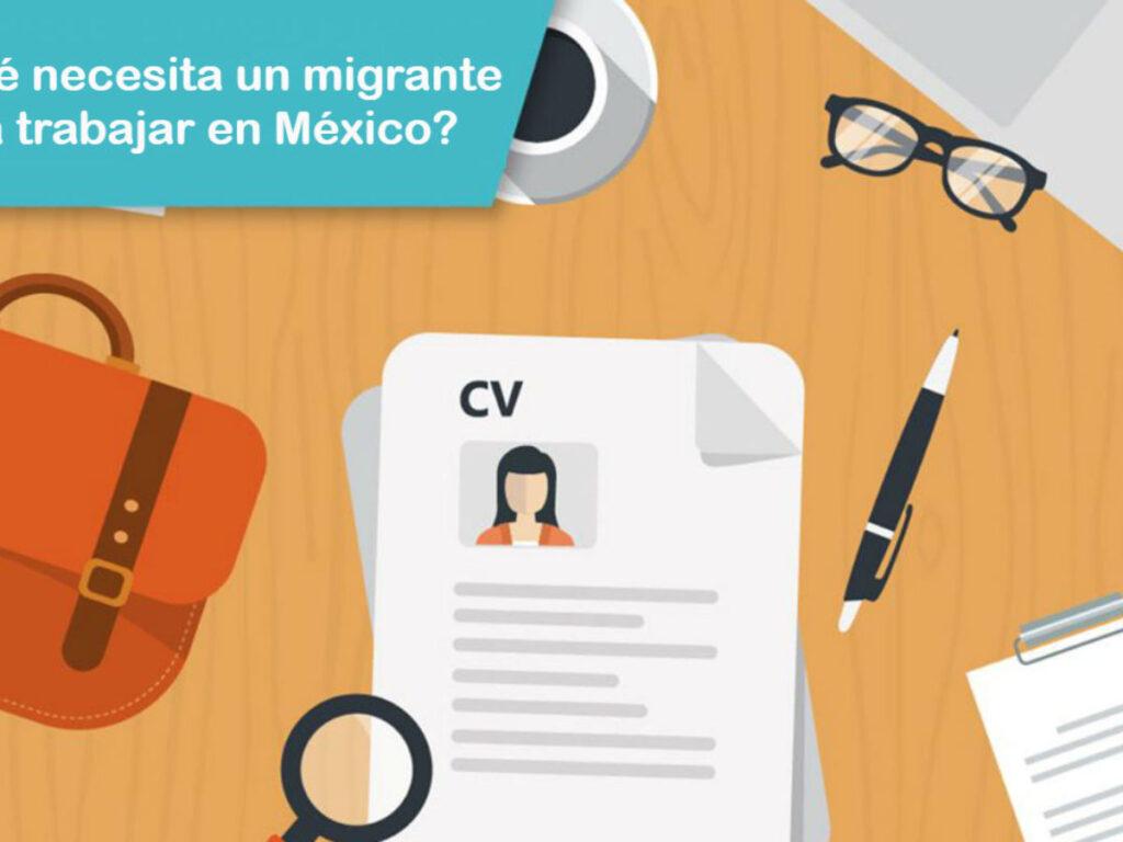 Qué necesitan los extranjeros para trabajar en México
